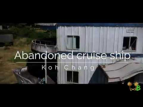 The Ghost-Cruise-Ship of Koh Chang Island - Thailand