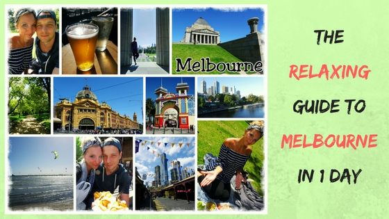 THE EASY-GOING GUIDE FOR MELBOURNE IN A DAY