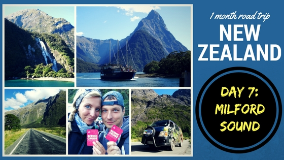 NEW ZEALAND ROADTRIP DAY SEVEN: Milford Sound