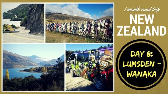 NEW ZEALAND ROADTRIP DAY EIGHT: Lumsden – Cardrona – Wanaka