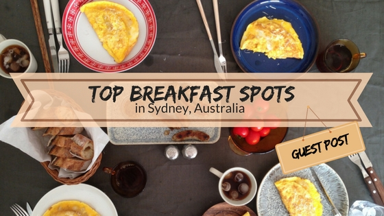 Breakfast in Sydney – the best spots recommended by a local
