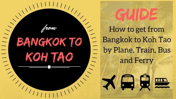 Guide from Bangkok to Koh Tao by plane, train, bus and ferry