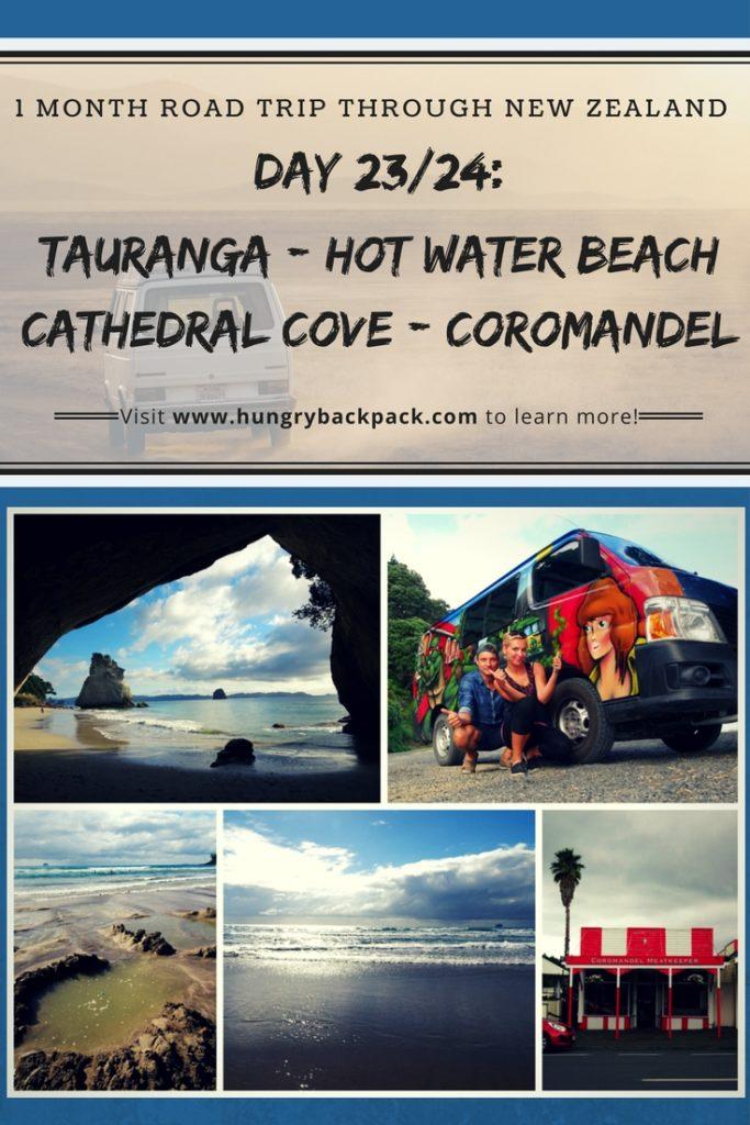 New Zealand Roadtrip Tauranga to Hot Water beach to cathedral cove and coromandel