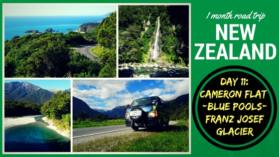 NEW ZEALAND ROADTRIP DAY ELEVEN: Blue Pools – Haast Highway – Franz Josef Glacier