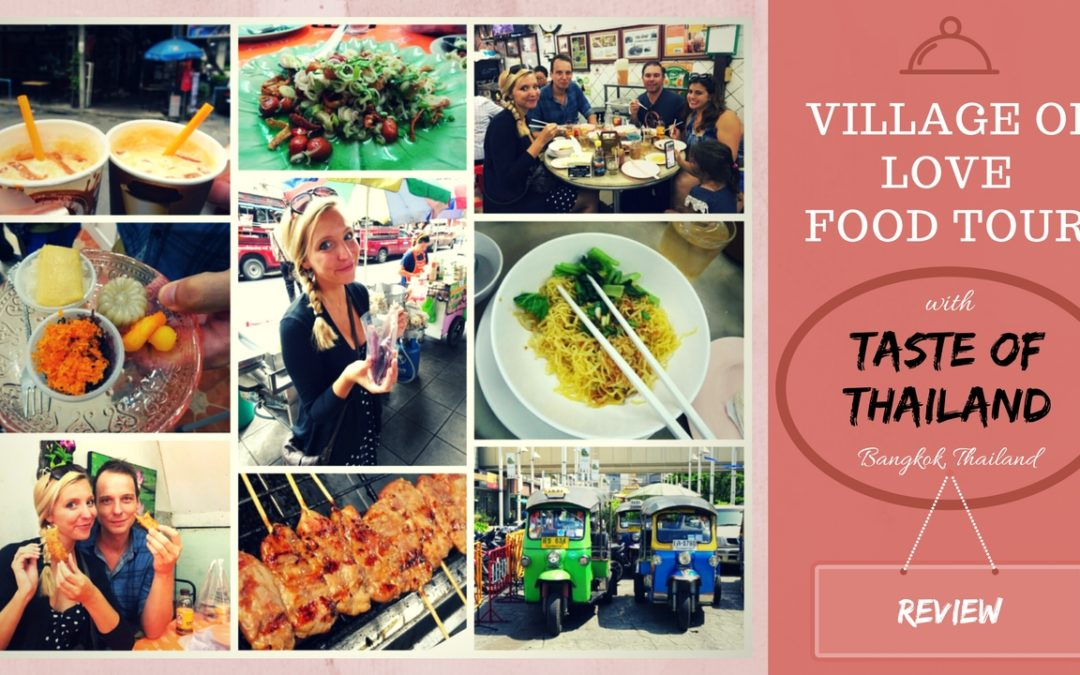 Bangkok Food Tour Village of Love with Taste of Thailand(1)