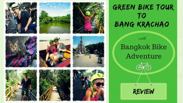 GREEN BANGKOK – EXPLORING A CITY OF CONTRASTS BY BIKE