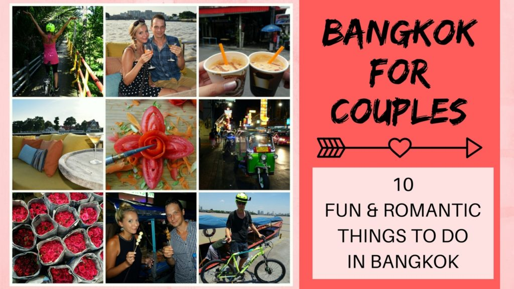 Bangkok for Couples_10 romantic things to do in Bangkok for couples