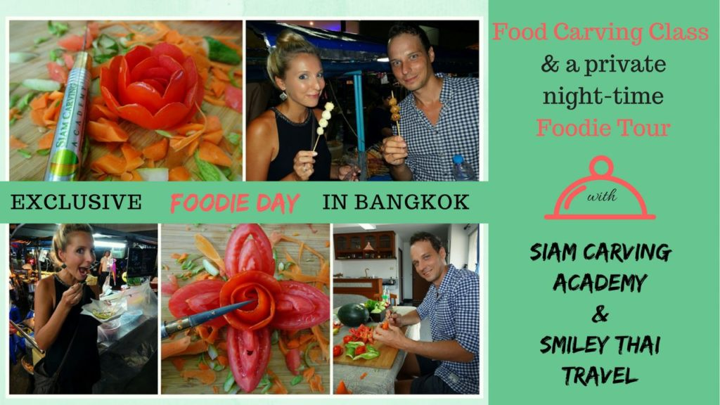 Exclusive Foodie Day in Bangkok Siam Carving Academy Food Carving class and private foodie tour Bangkok Smiley Thai Travel