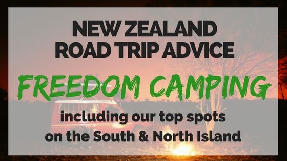 FREEDOM CAMPING IN NZ – THE BUDGET ROAD TRIPPER