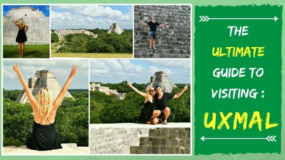 THE ULTIMATE GUIDE TO VISITING UXMAL