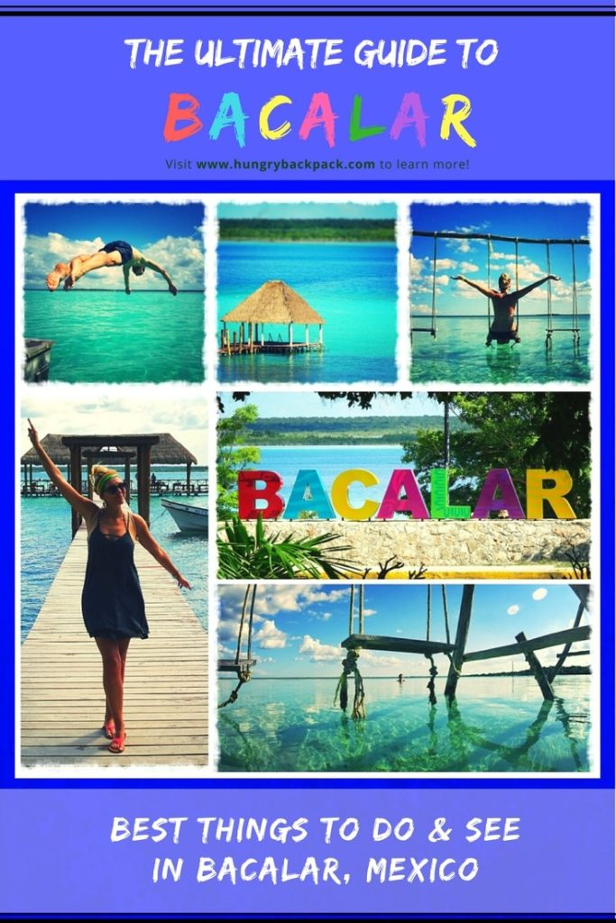 The ultimate Guide to Bacalar, Mexico with the best things to see and do