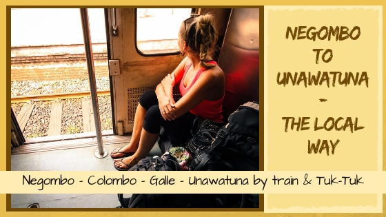 NEGOMBO TO UNAWATUNA THE LOCAL WAY – OUR FIRST SRI LANKAN TRAIN EXPERIENCE