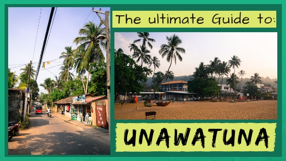 ULITMATE GUIDE TO UNAWATUNA, SRI LANKA