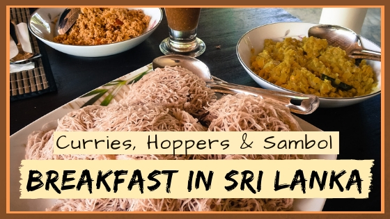HOPPERS, CURRY & SAMBOL – BREAKFAST IN SRI LANKA