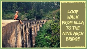 Walk to the famous Nine Arch Bridge