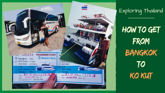 HOW TO GET FROM BANGKOK TO KO KUT (KOH KOOD)