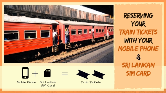 HOW TO RESERVE TRAIN SEATS IN SRI LANKA WITH YOUR MOBILE PHONE